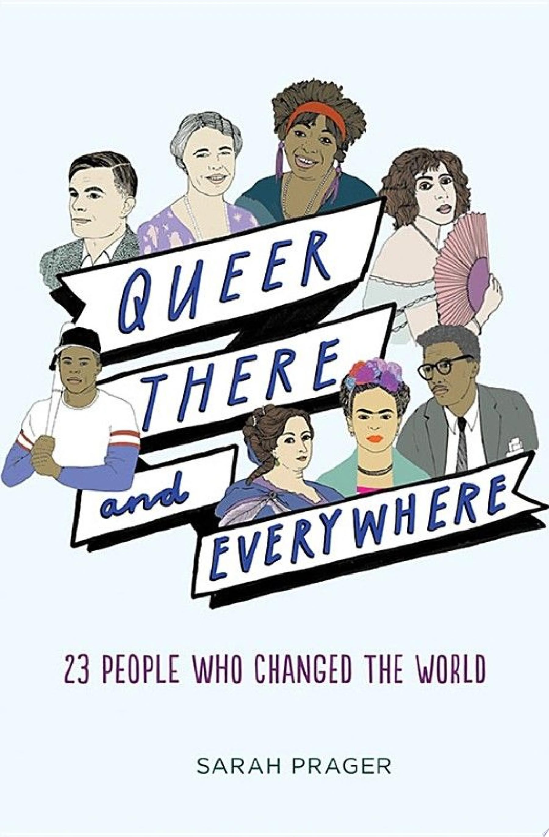 "Image for ""Queer, There, and Everywhere"""