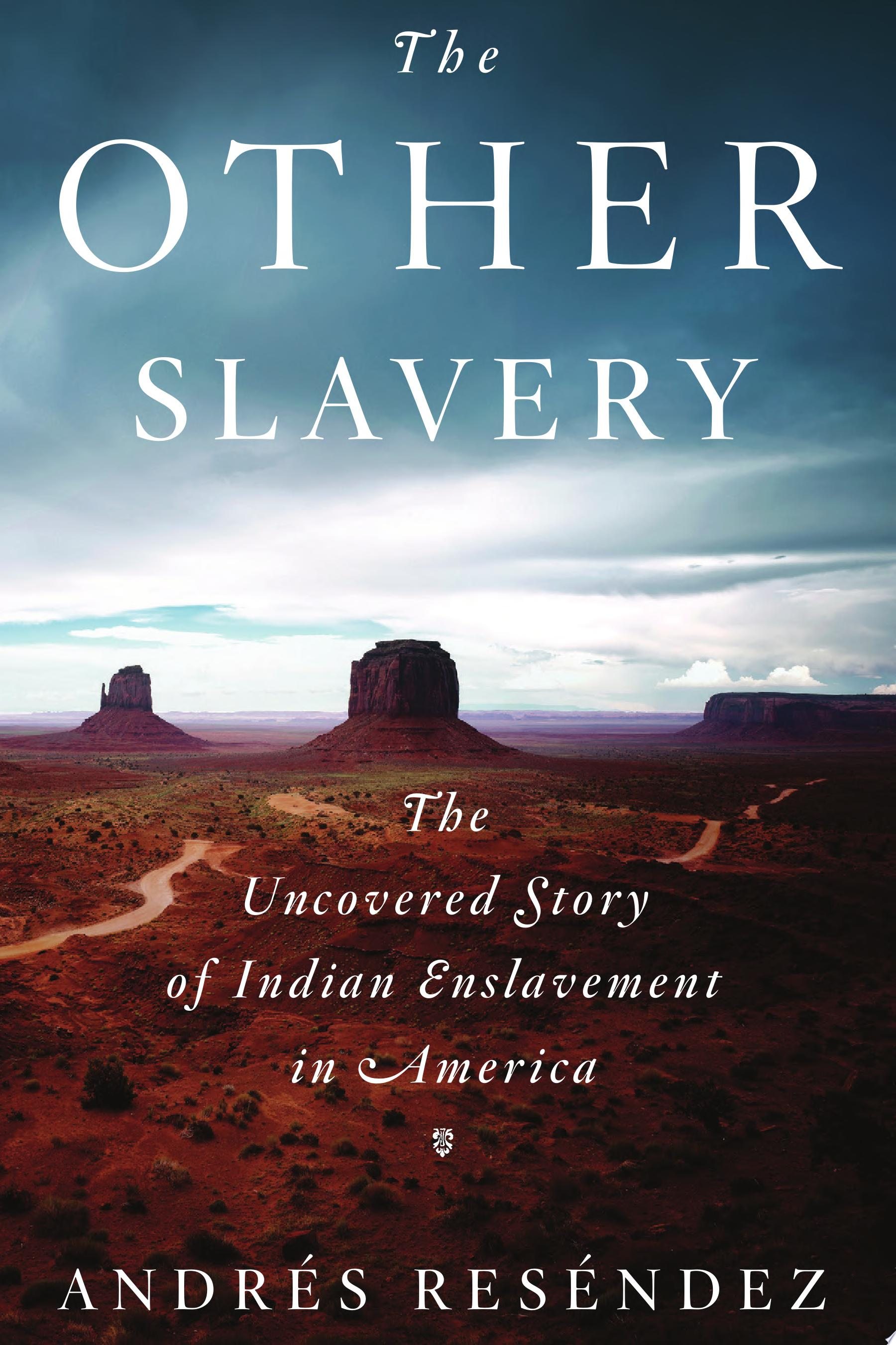 "Image for ""The Other Slavery"""