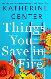 Cover image for Things You Save in a Fire