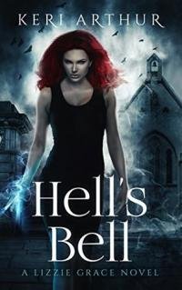 Hell's Bell book cover (a woman with red hair and an intense expression, lightning in her hands, with a spooky backdrop of a church steeple behind her)