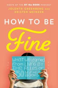 How To Be Fine book cover (a woman holding an open book up, hiding her face)